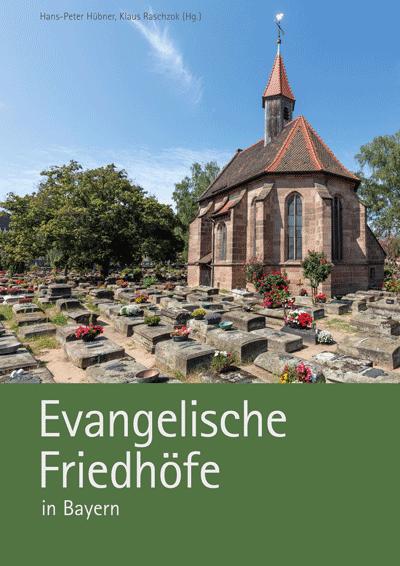 Read more about the article Neuerscheinung: Evangelische Friedhöfe in Bayern